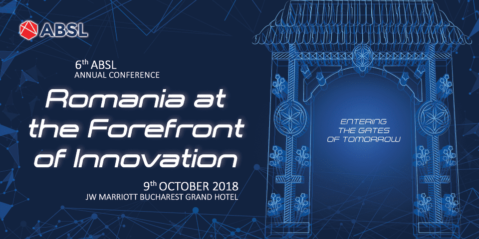 - Banner ABSL Conference 2018 960x480px 960x480 - ABSL Romania announces the 6th edition of the Annual Conference: Romania at the Forefront of Innovation. Entering the Gates of Tomorrow