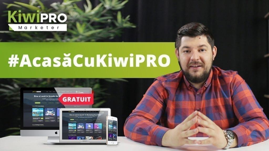- Acasa cu KiwiPRO 1024x576 - #StaiAcasă, pentru că ai acces GRATUIT la 31 de cursuri de marketing online